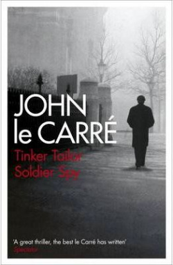 (le carre).tinker tailor soldier spy