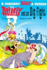 7.ASTERIX AND THE BIG FIGHT (INGLES).RUSTICA