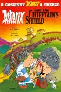 11.ASTERIX AND THE CHIEFTAIN´S SHIELD.(INGLES)