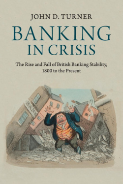 Baking in crisis the rise and fall british banking