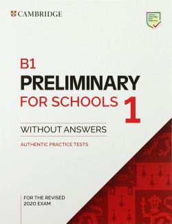 B1 PRELIMINARY FOR SCHOOLS 1 STUDENT WITHOUT KEY +AUDIO EXAM
