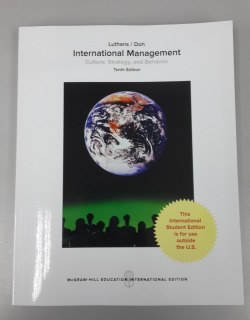 INTERNATIONAL MANAGEMENT: CULTURE, STRATEGY AND BEHAVIOR