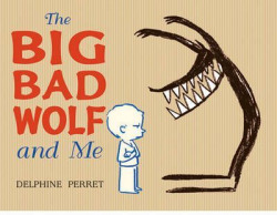 (perret).big bad wolf and me