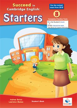 SUCCEED IN CAMBRIDGE ENGLISH:STARTERS
