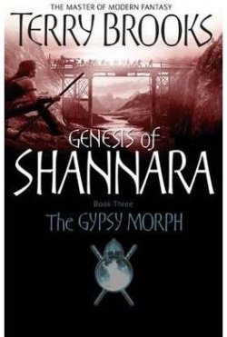 GIPSY MORPH. GENESIS OF SHANNARA (LITTLE BROWN)