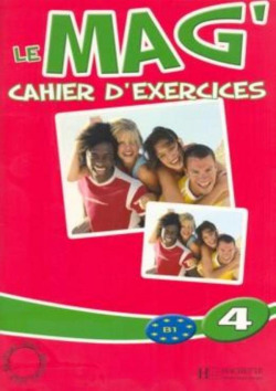 LE MAG 4 CAHIER D´EXERCICES