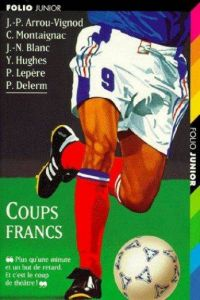 894.COUPS FRANCS (FOLIO JUNIOR 2)