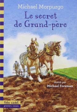 414.SECRET DE GRAND-PERE, LE (FOLIO CADET)