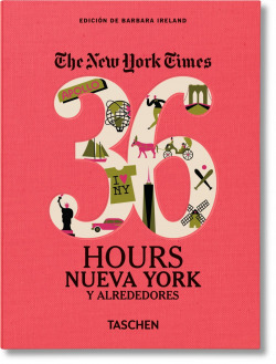 36 hours Nueva York y alrededores The New York Times