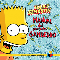 Bart Simpson: Manual del perfecto gamberro