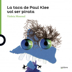 LA TACA DE PAUL KLEE VOL SER PIRATA