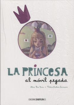 LA PRINCESA AL MOVIL PEGADA