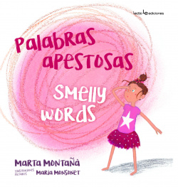 PALABRAS APESTOSAS/SMELLY WORDS
