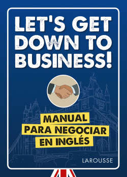 LET´S GET DOWN TO BUSINESS!