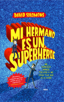 MI HERMANO ES UN SUPERH�ROE