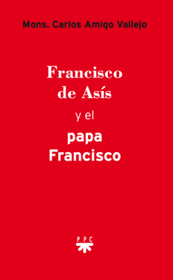 Francisco de Asis y el Papa Francisco