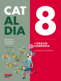 8 L'ORACIÓ COMPOSTA. CAT AL DIA 2019