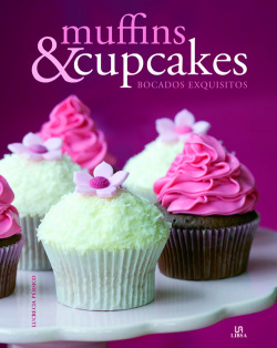 Muffins & cupcakes.bocados exquisitos