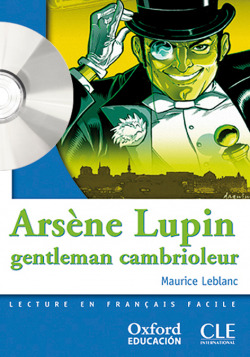 Arsène Lupin Gentleman cambrioleur. Pack (Lecture + CD-Audio