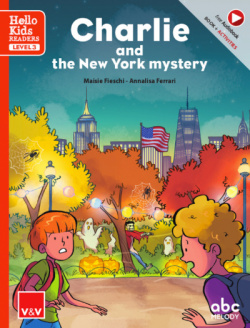 CHARLIE AND THE NEW YORK MYSTERY (HELLO KIDS)