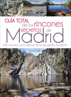 GUÍA TOTAL DE RINCONES SECRETOS DE MADRID