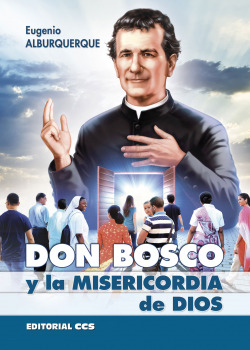 DON BOSCO Y LA MISERICORDIA DE DIOS