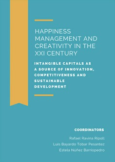 HAPPINESS MANAGEMENT AND CREATIVITY IN THE XXI CENTURY