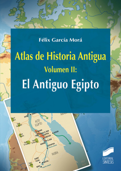 II.ANTIGUO EGIPTO, EL.(ATLAS HISTORIA ANTIGUA)