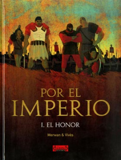 Por El Imperio, 1 Honor