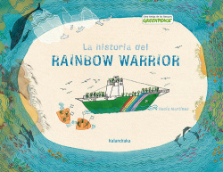 La historia del Rainbow Warrior