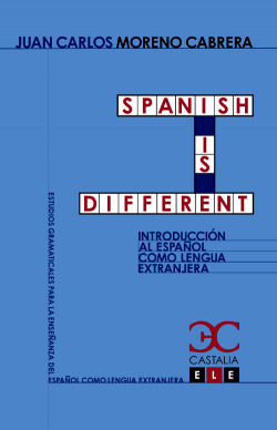 SPANISH IS DIFFERENT