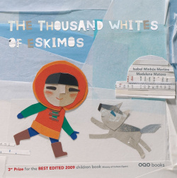 The thousand whites of eskimos