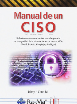 MANUAL DE UN CISO (CHIEF, INFORMACION, SECURITY, OFFICER)