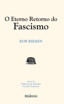 O Eterno Retorno do Fascismo