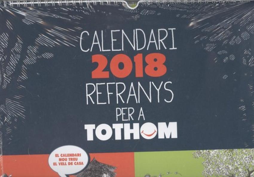 2018 CALENDARI REFRANYS PER A TOTHOM