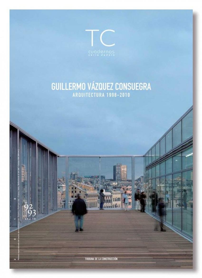 Guillermo vazquez consuegra: arquitectura 1998-2010
