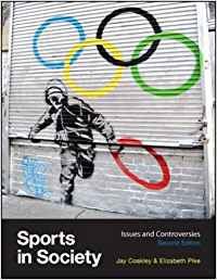 Sports in society:issues and controversies