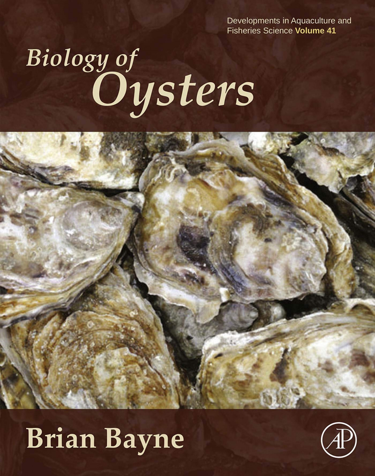 BIOLOGY OF OYSTERS VOL.41