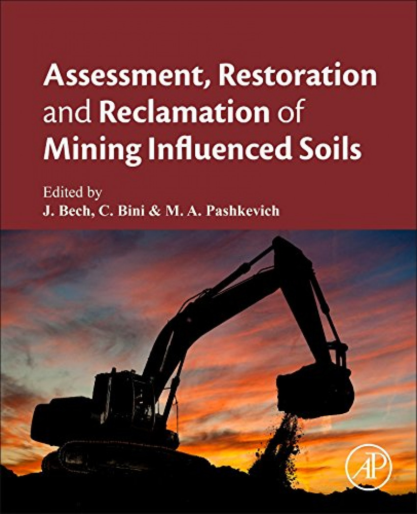 Assessment, restoration and reclamation mining influenced