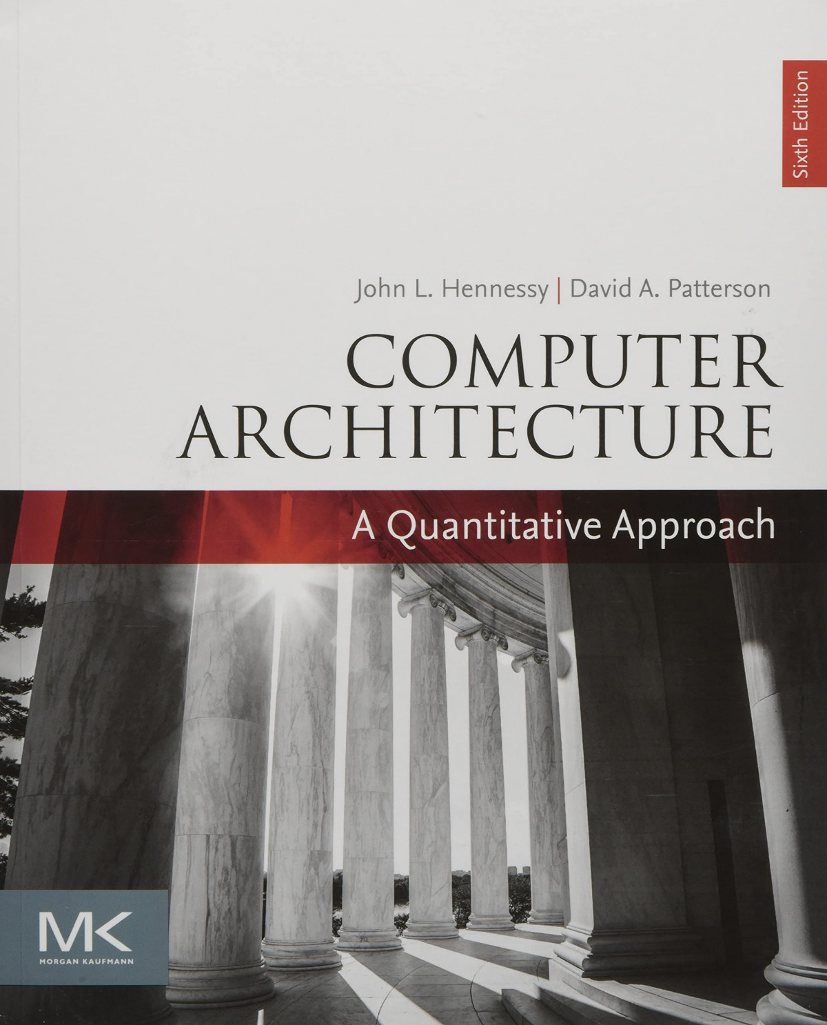 COMPUTER ARCHITECTURE A QUANTITATIVE APPROACH 9780128119051