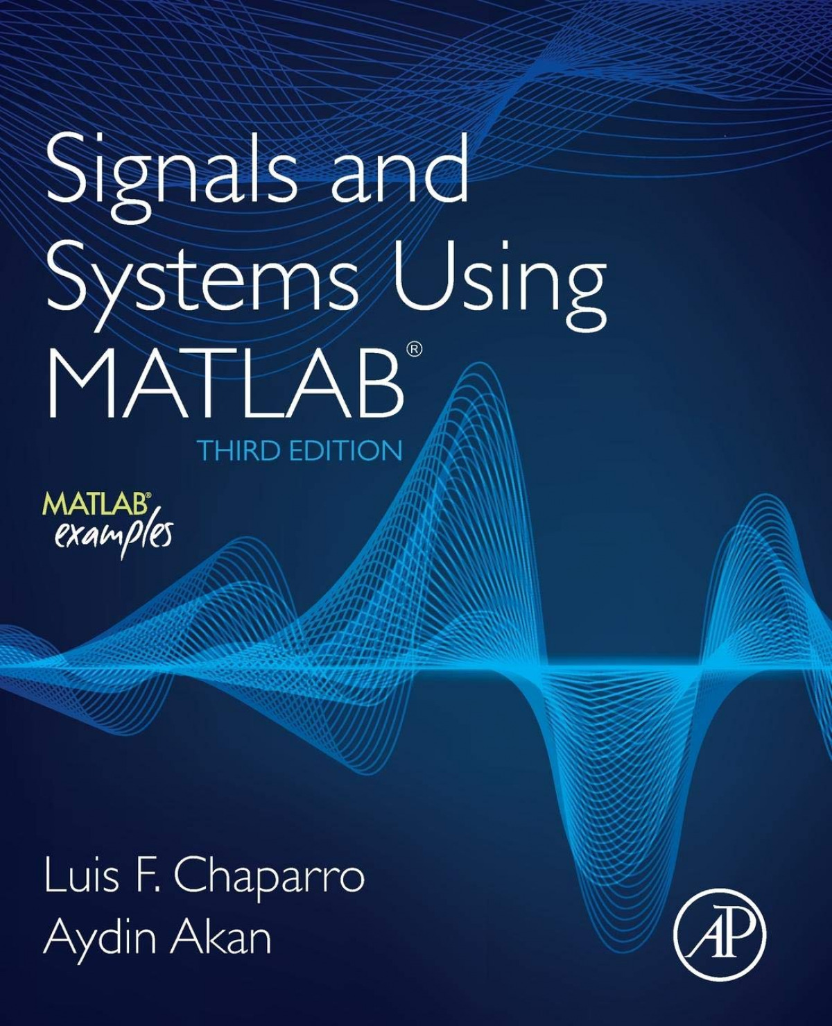 Signals and systems using matlab, 3rd edition