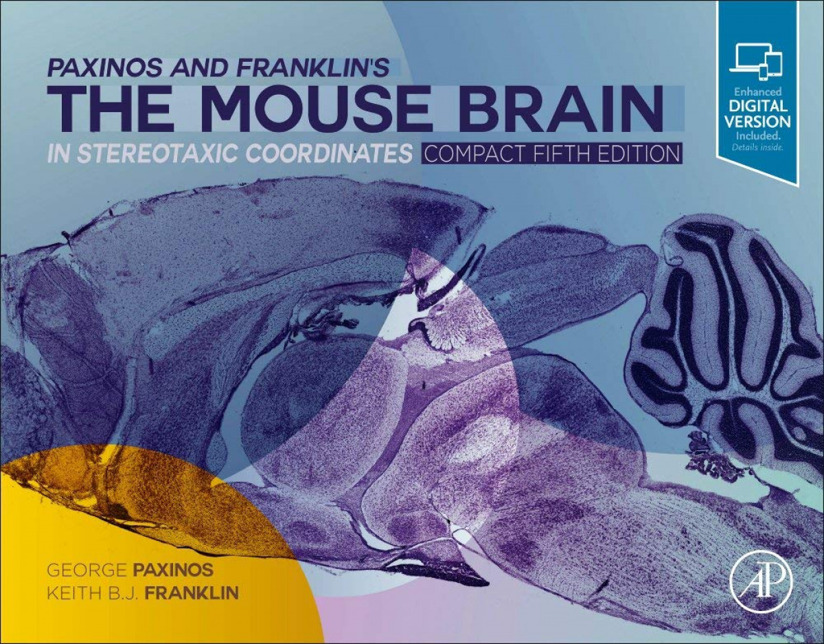 Paxinos and franklin´s the mouse brain in stereotaxic coor