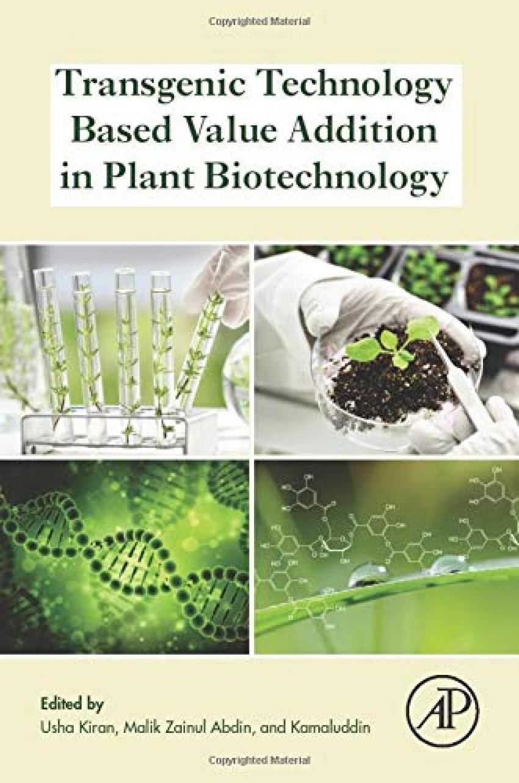 Trensgenic technology based value addition in plant biotech