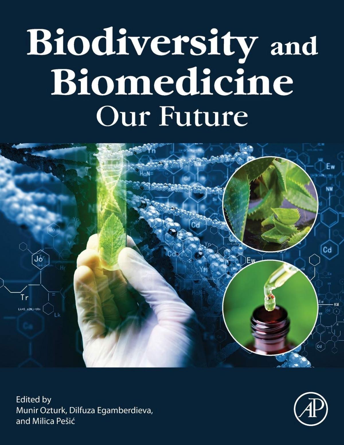 Biodiversity and Biomedicine : Our Future