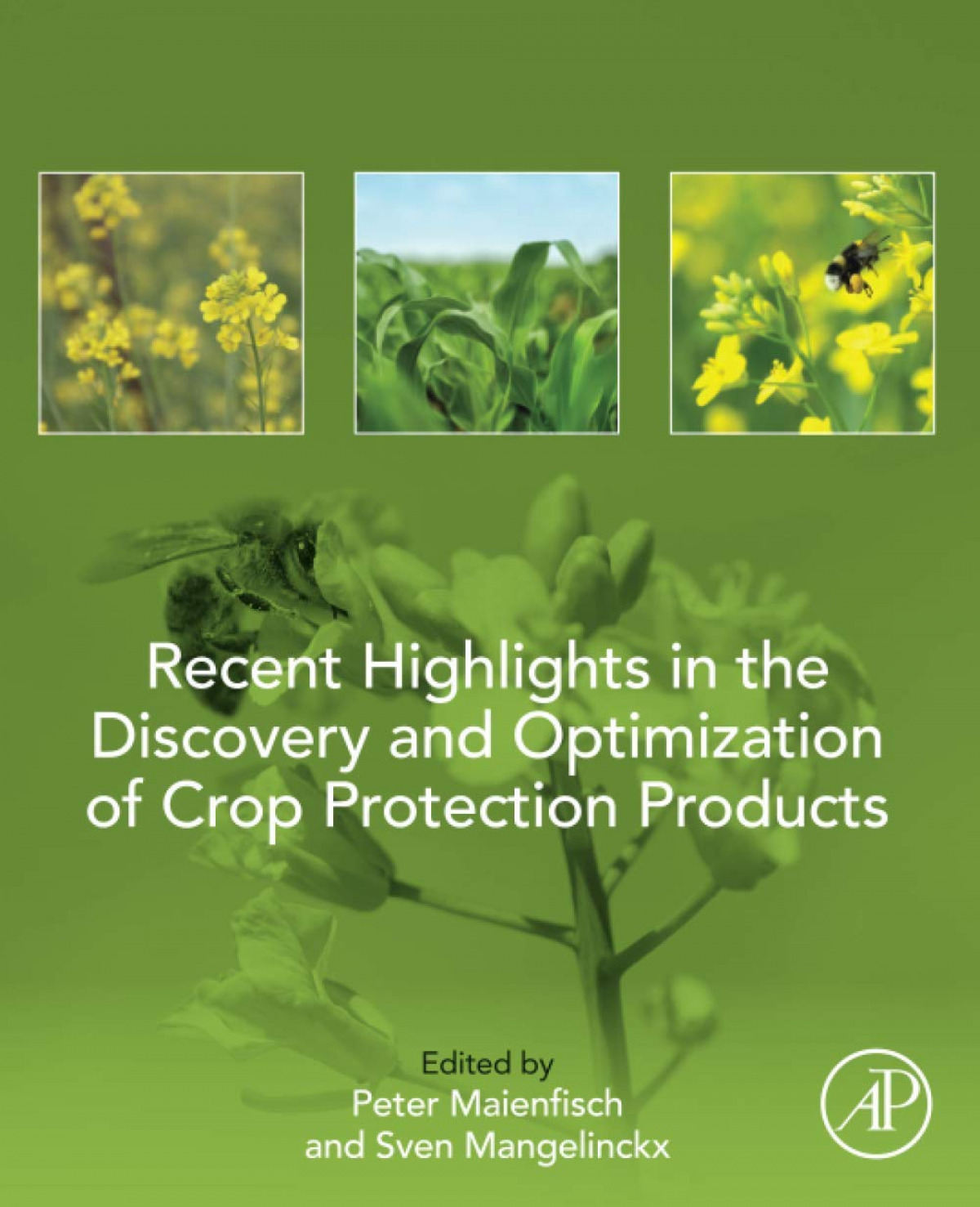 RECENT HIGHLIGHTS DISCOVERY OPTIMIZATION CROP PROTECTION