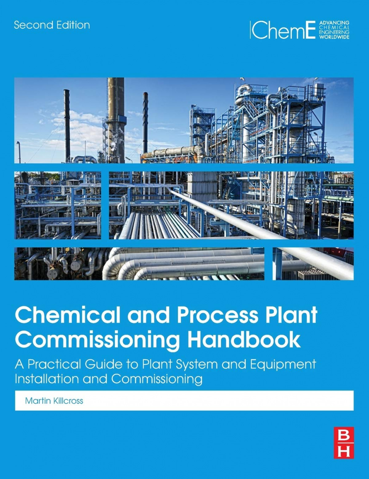 CHEMICAL PROCESS PLANT COMMISSIONING HANDBOOK 2ND.EDITION