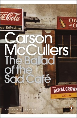 (mccullers)/ballad of the sad cafe