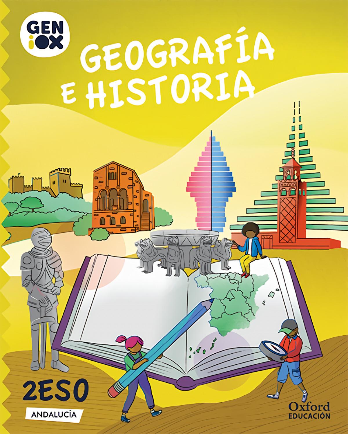 Geografía e Historia 2º ESO. GENiOX Libro del Alumno (Andalucía)