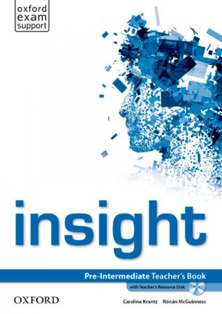 Insight Pre-Intermediate: Teachers Book and Teachers Resourc