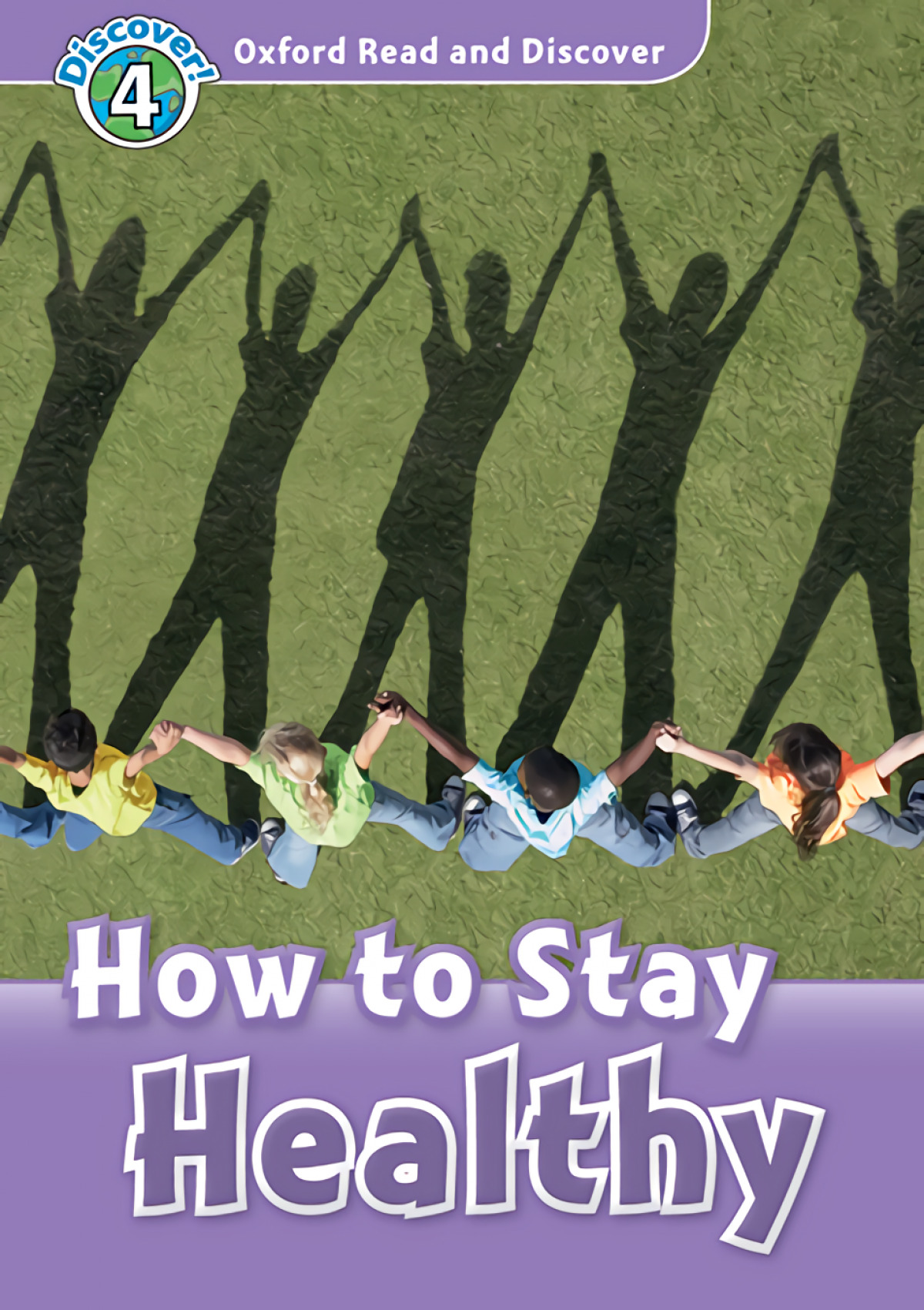 Oxford Read and Discover 4. How to Stay Healthy MP3 Pack